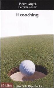 Libro Il coaching Pierre Angel , Patrick Amar