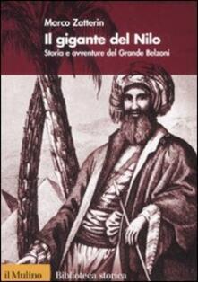 Ascotcamogli.it Il gigante del Nilo. Storia e avventure del Grande Belzoni Image