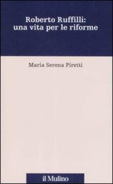 Parcoarenas.it Roberto Ruffilli: una vita per le riforme Image