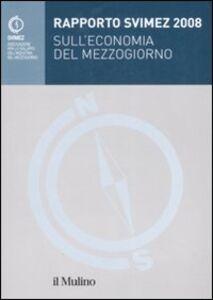 Libro Rapporto Svimez 2008 sull'economia del Mezzogiorno