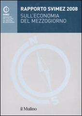 Rapporto Svimez 2008 sull'economia del Mezzogiorno