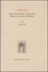 Annali dell'Istituto italiano per gli studi storici (2006-2007). Vol. 22 - copertina