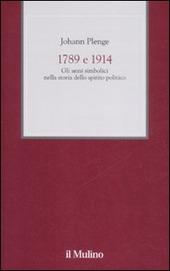 1789 e 1914. Gli anni simbolici nella storia dello spirito politico
