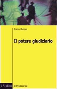 Il potere giudiziario - Sergio Bartole - copertina
