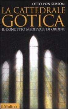 La cattedrale gotica. Il concetto medievale di ordine.pdf