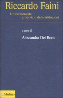 Riccardo Faini. Un economista al servizio delle istituzioni.pdf