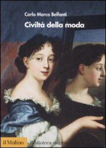 Libro Civiltà della moda Carlo M. Belfanti