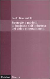 Strategie e modelli di business nell'industria del video entertainment