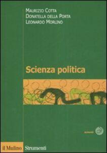 Libro Scienza politica Maurizio Cotta , Donatella Della Porta , Leonardo Morlino