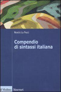 Libro Compendio di sintassi italiana Nunzio La Fauci
