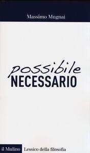 Libro Possibile/necessario Massimo Mugnai
