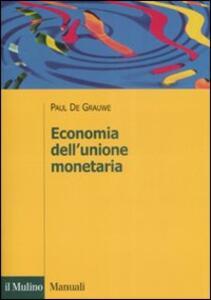 Economia dell'unione monetaria - Paul De Grauwe - copertina