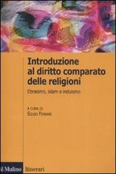 Introduzione al diritto comparato delle religioni. Ebraismo, islam, induismo