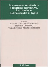 Governance ambientale e politiche governative. L'attuazione del protocollo di Kyoto