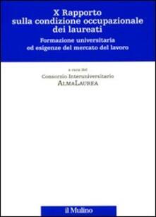 Antondemarirreguera.es Decimo rapporto sulla condizione occupazionale dei laureati. Formazione universitaria ed esigenze del mercato del lavoro Image