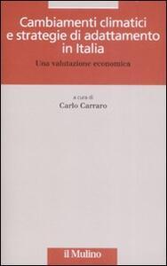Cambiamenti climatici e strategie di adattamento in Italia. Una valutazione economica - copertina