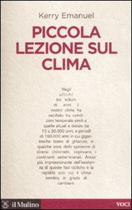 Libro Piccola lezione sul clima Kerry Emanuel