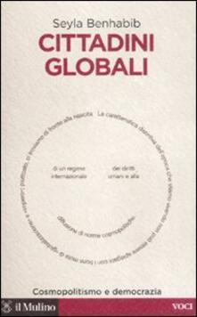 Cittadini globali. Cosmopolitismo e democrazia.pdf