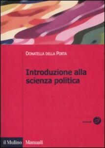 Introduzione alla scienza politica - Donatella Della Porta - copertina