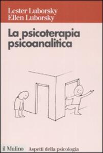 La psicoterapia psicoanalitica - Lester Luborsky,Ellen Luborsky - copertina