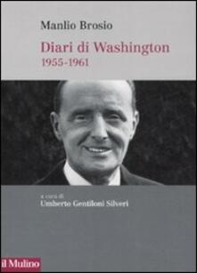 Listadelpopolo.it Diari di Washington. 1955-1961 Image