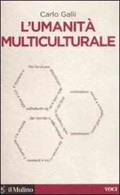 L' umanità multiculturale
