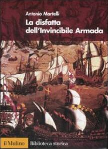 La disfatta dell'Invincibile Armada