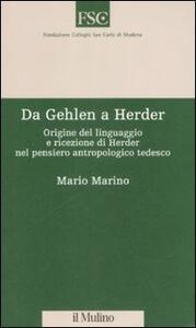 Da Gehlen a Herder. Origine del linguaggio e ricezione di Herder nel pensiero antropologico tedesco - Mario Marino - copertina