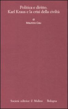 Antondemarirreguera.es Politica e diritto. Karl Kraus e la crisi della civiltà Image