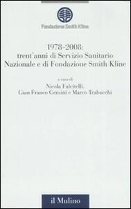 1978-2008: trent'anni di Servizio Sanitario Nazionale e trent'anni di Fondazione Smith Kline - copertina
