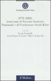 1978-2008: trent'anni di Servizio Sanitario Nazionale e trent'anni di Fondazione Smith Kline