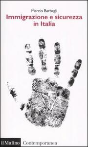 Immigrazione e sicurezza in Italia - Marzio Barbagli - copertina