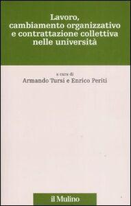 Libro Lavoro, cambiamento organizzativo e contrattazione collettiva nelle università