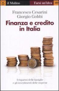 Libro Finanza e credito in Italia Francesco Cesarini , Giorgio Gobbi