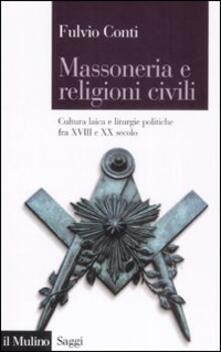 Criticalwinenotav.it Massoneria e religioni civili. Cultura laica e liturgie politiche fra XVIII e XX secolo Image