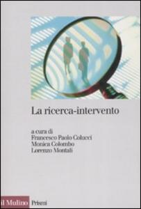 Libro La ricerca-intervento. Prospettive, ambiti e applicazioni