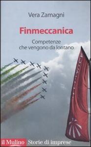 Finmeccanica. Competenze che vengono da lontano - Vera Zamagni - copertina
