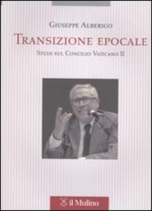 Listadelpopolo.it Transizione epocale. Studi sul Concilio Vaticano II Image