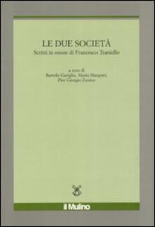 Ristorantezintonio.it Le due società. Scritti in onore di Francesco Traniello Image