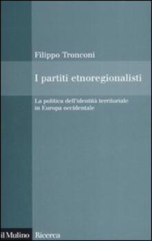 Ilmeglio-delweb.it I partiti etnoregionalisti. La politica dell'identità territoriale in Europa occidentale Image