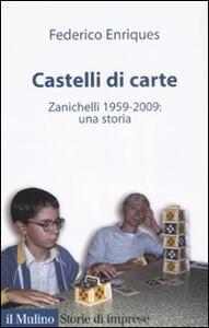 Castelli di carte. Zanichelli 1959-2009: una storia - Federico Enriques - copertina