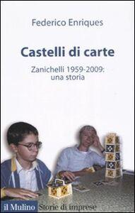 Libro Castelli di carte. Zanichelli 1959-2009: una storia Federico Enriques