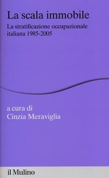 Camfeed.it La scala immobile. La stratificazione occupazionale italiana, 1985-2005 Image