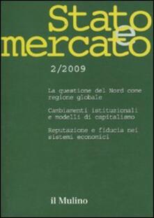 Stato e mercato. Quadrimestrale di analisi dei meccanismi e delle istituzioni sociali, politiche ed economiche (2009). Vol. 2.pdf