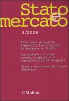 Ascotcamogli.it Stato e mercato. Quadrimestrale di analisi dei meccanismi e delle istituzioni sociali, politiche ed economiche (2009). Vol. 3 Image