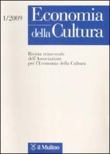 Economia della cultura (2009). Vol. 1