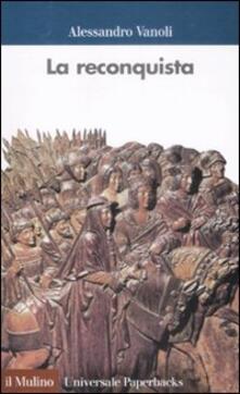 La «reconquista» - Alessandro Vanoli - copertina