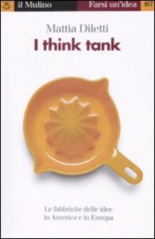 Filippodegasperi.it I think tank. Le fabbriche delle idee in America e in Europa Image