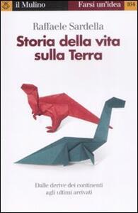 Storia della vita sulla Terra - Raffaele Sardella - copertina