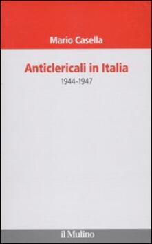Osteriacasadimare.it Anticlericali in Italia. 1944-1947 Image